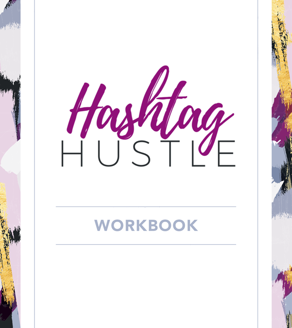 Hashtag Hustle Workbook